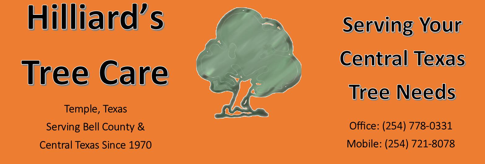 Hilliards Tree Care | Providing Exceptional Tree Service | Copperas Cove Tree Service | Central Texas Tree Service | Temple Texas Tree Service | KIlleen Area Tree Service